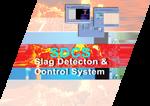 SDCS - Slag Detection & Control System
